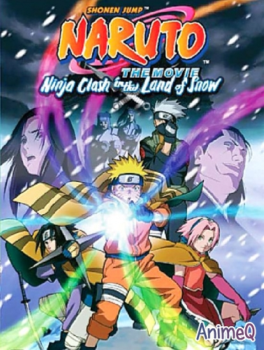 Наруто (Фильм Первый) / Naruto the Movie: Ninja Clash in the Land of Snow (RUS)